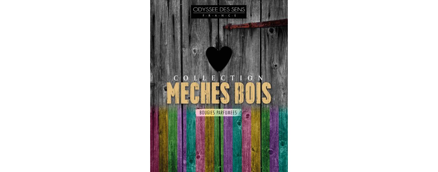 Gamme Meches Bois 2018