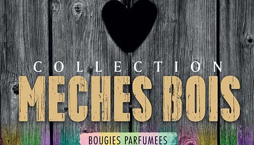 Collection Mèches Bois